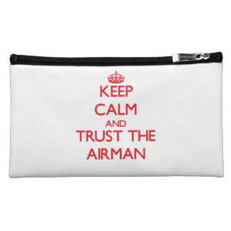 Keep Calm and Trust the Airman Makeup Bags