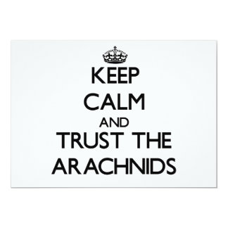 Keep calm and Trust the Arachnids Personalized Invites