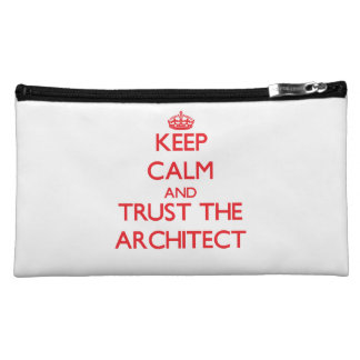 Keep Calm and Trust the Architect Makeup Bags
