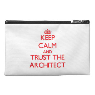 Keep Calm and Trust the Architect Travel Accessories Bag