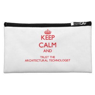 Keep Calm and Trust the Architectural Technologist Makeup Bag