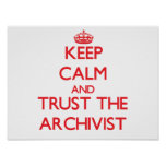 Keep Calm and Trust the Archivist Poster