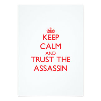 Keep Calm and Trust the Assassin 5x7 Paper Invitation Card