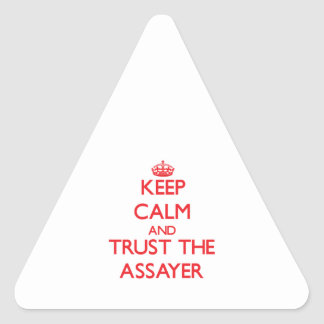 Keep Calm and Trust the Assayer Triangle Sticker