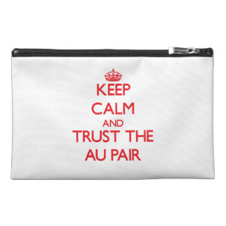 Keep Calm and Trust the Au Pair Travel Accessory Bag