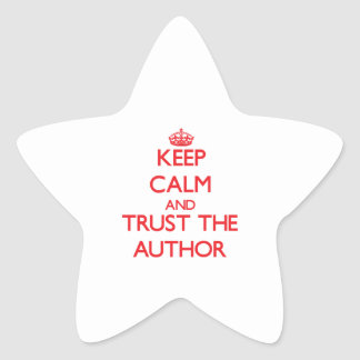 Keep Calm and Trust the Author Stickers