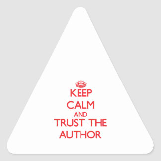 Keep Calm and Trust the Author Triangle Sticker