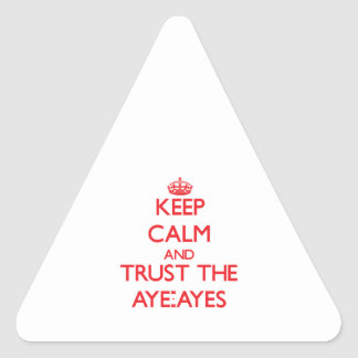Keep calm and Trust the Aye-Ayes Triangle Stickers