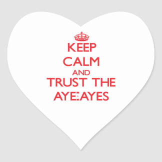 Keep calm and Trust the Aye-Ayes Stickers