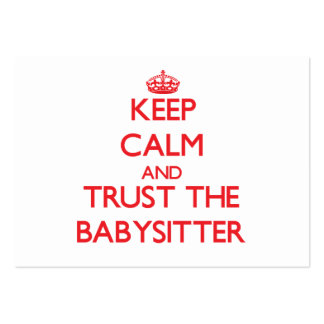 Keep Calm and Trust the Babysitter Business Cards