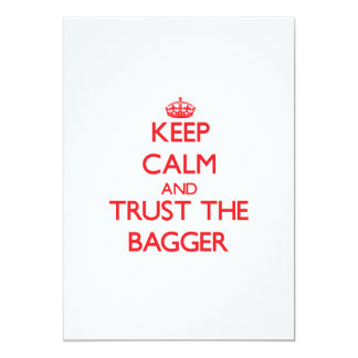 Keep Calm and Trust the Bagger 5x7 Paper Invitation Card