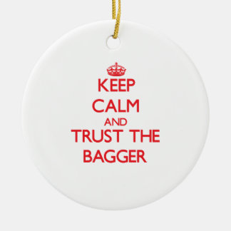 Keep Calm and Trust the Bagger Double-Sided Ceramic Round Christmas Ornament