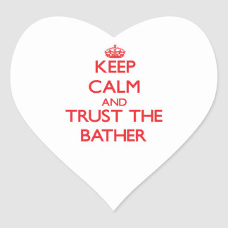 Keep Calm and Trust the Bather Heart Sticker