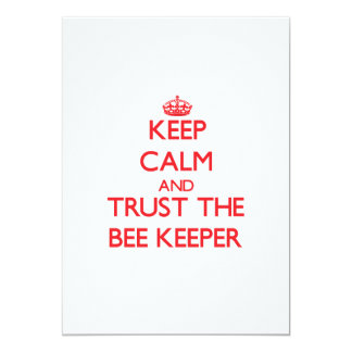 """Keep Calm and Trust the Bee Keeper 5"""" X 7"""" Invitation Card"""