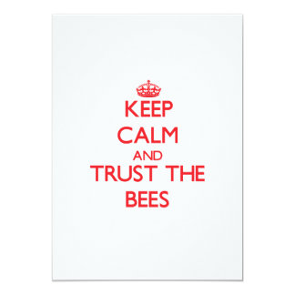 """Keep calm and Trust the Bees 5"""" X 7"""" Invitation Card"""
