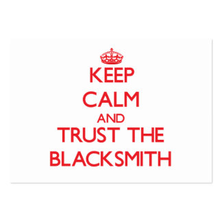 Keep Calm and Trust the Blacksmith Business Cards
