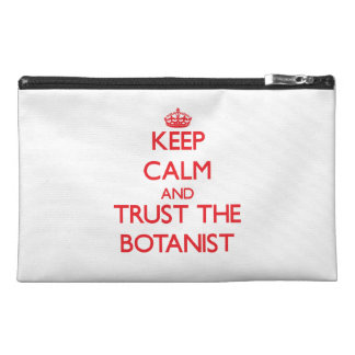 Keep Calm and Trust the Botanist Travel Accessories Bag