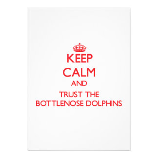 Keep calm and Trust the Bottlenose Dolphins Custom Invites