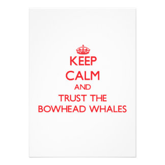 Keep calm and Trust the Bowhead Whales Invite