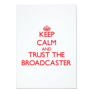 Keep Calm and Trust the Broadcaster 5x7 Paper Invitation Card