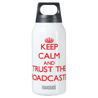 Keep Calm and Trust the Broadcaster SIGG Thermo 0.3L Insulated Bottle