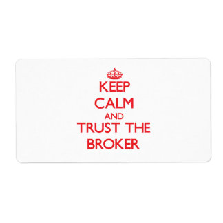 Keep Calm and Trust the Broker Personalized Shipping Label