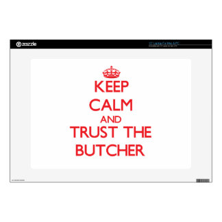 """Keep Calm and Trust the Butcher 15"""" Laptop Skins"""