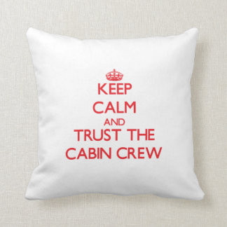 Keep Calm and Trust the Cabin Crew Throw Pillow