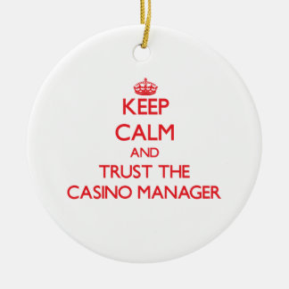 Keep Calm and Trust the Casino Manager Christmas Tree Ornament