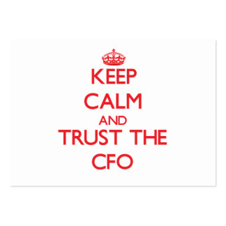Keep Calm and Trust the Cfo Business Card Template