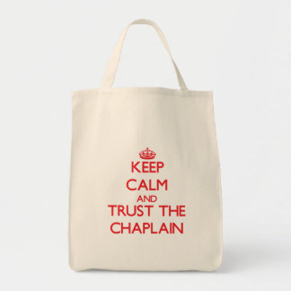 Keep Calm and Trust the Chaplain Tote Bag