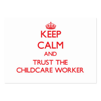 Keep Calm and Trust the Childcare Worker Large Business Cards (Pack Of 100)
