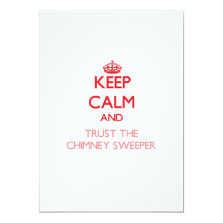 Keep Calm and Trust the Chimney Sweeper Card