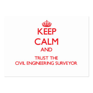 Keep Calm and Trust the Civil Engineering Surveyor Large Business Cards (Pack Of 100)