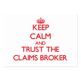 Keep Calm and Trust the Claims Broker Business Card Template