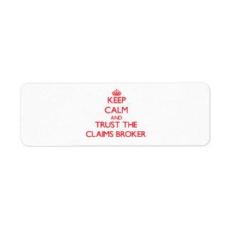 Keep Calm and Trust the Claims Broker Custom Return Address Label