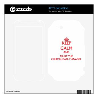 Keep Calm and Trust the Clinical Data Manager HTC Sensation Decal
