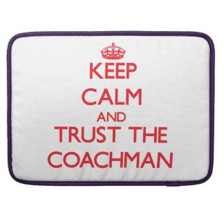 Keep Calm and Trust the Coachman MacBook Pro Sleeve