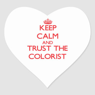 Keep Calm and Trust the Colorist Heart Sticker