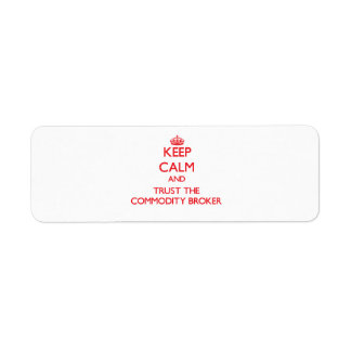 Keep Calm and Trust the Commodity Broker Labels