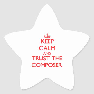 Keep Calm and Trust the Composer Star Sticker