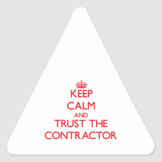 Keep Calm and Trust the Contractor Triangle Sticker