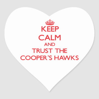 Keep calm and Trust the Cooper's Hawks Heart Stickers