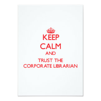 Keep Calm and Trust the Corporate Librarian Custom Invitations