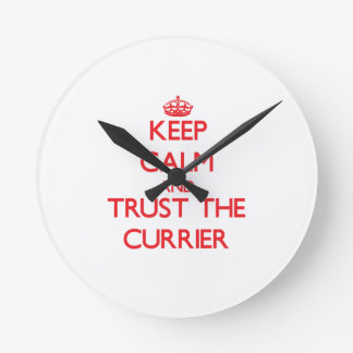 Keep Calm and Trust the Currier Wall Clock
