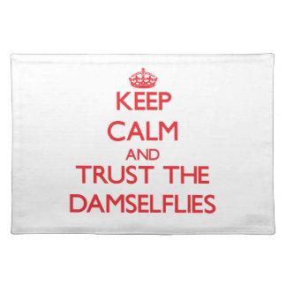 Keep calm and Trust the Damselflies Place Mat