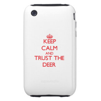 Keep calm and Trust the Deer Tough iPhone 3 Covers