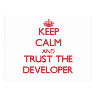 Keep Calm and Trust the Developer Post Cards