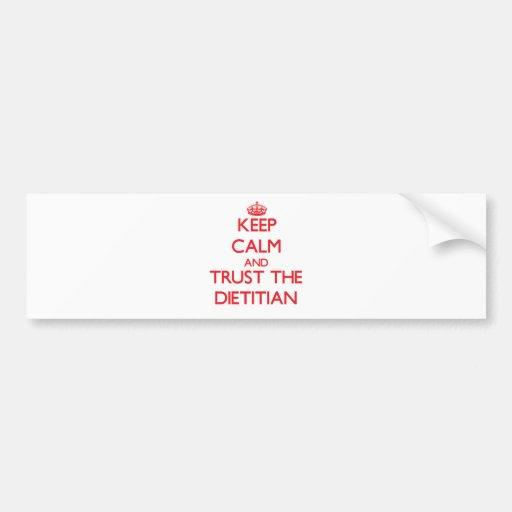Keep Calm and Trust the Dietitian Car Bumper Sticker