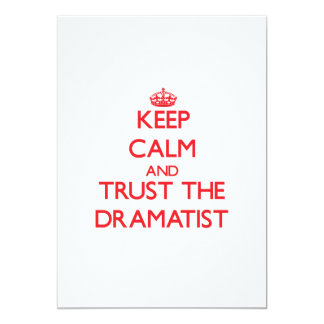 Keep Calm and Trust the Dramatist Personalized Invitations
